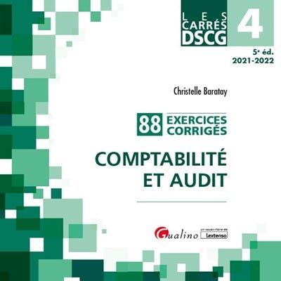 DSCG 4 - Exercices corrigés - Comptabilité et audit