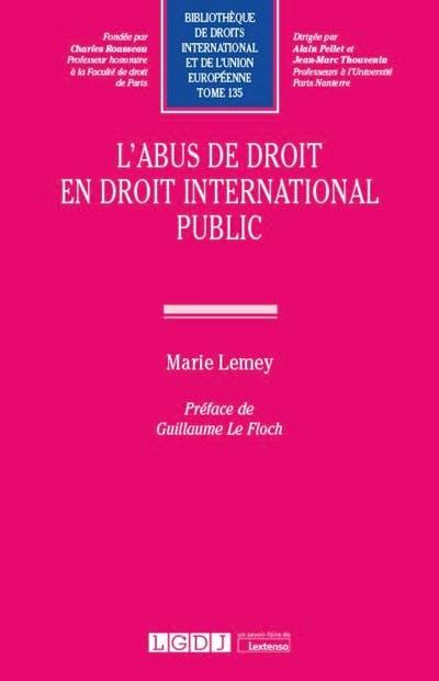 L'abus de droit en droit international public
