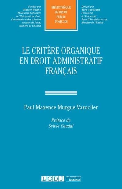 Le critère organique en droit administratif français