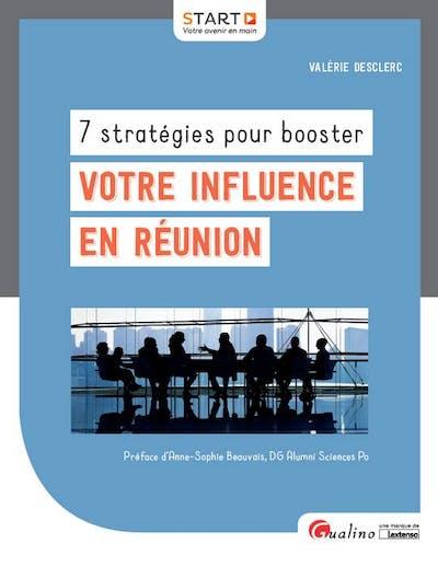 7 stratégies pour booster votre influence en réunion