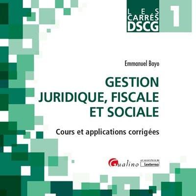 Carrés DSCG 1 - Gestion juridique, fiscale et sociale