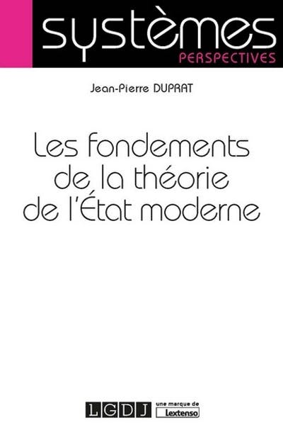 Les fondements de la théorie de l'État moderne