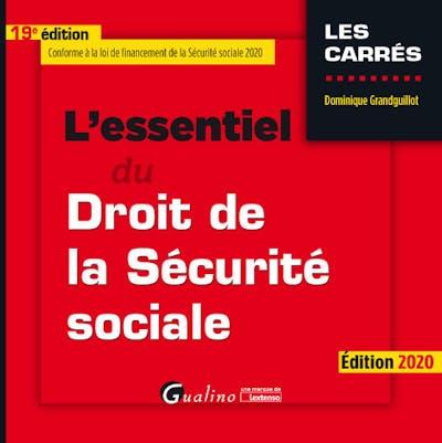 L'essentiel du droit de la Sécurité sociale