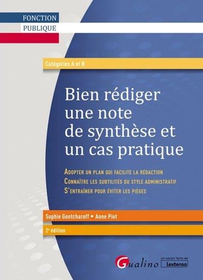 Bien rédiger une note de synthèse et un cas pratique