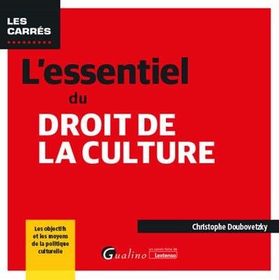 L'essentiel du droit de la culture