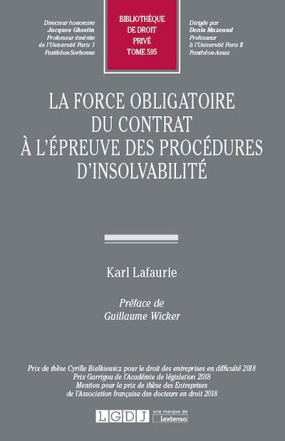 La force obligatoire du contrat à l'épreuve des procédures d'insolvabilité