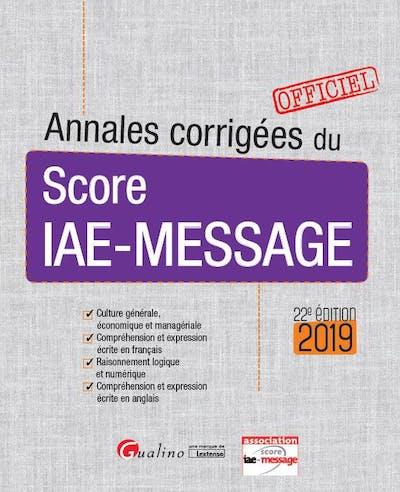 Annales corrigées du Score IAE-Message 2019