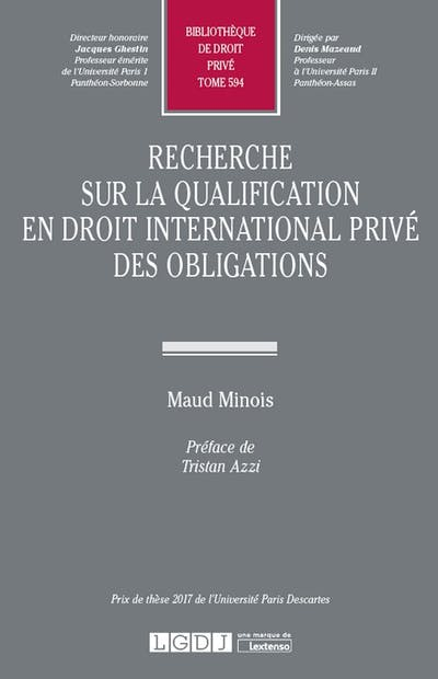 Recherche sur la qualification en droit international privé des obligations