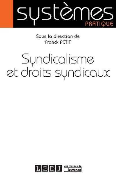 Syndicalisme et droits syndicaux