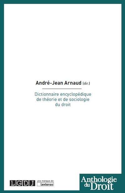 Dictionnaire encyclopédique de théorie et de sociologie du droit