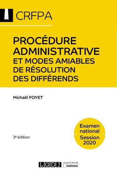 Procédure administrative et modes amiables de résolution des différends