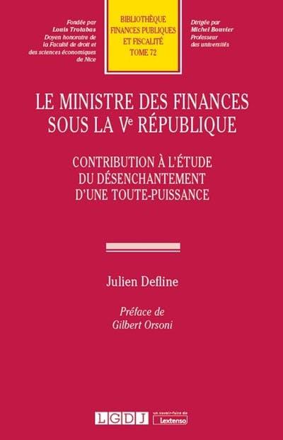Le Ministre des finances sous la Ve République
