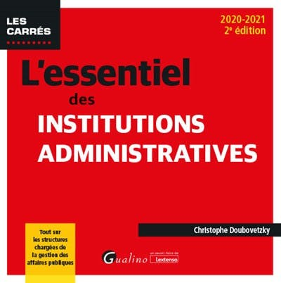 L'essentiel des institutions administratives