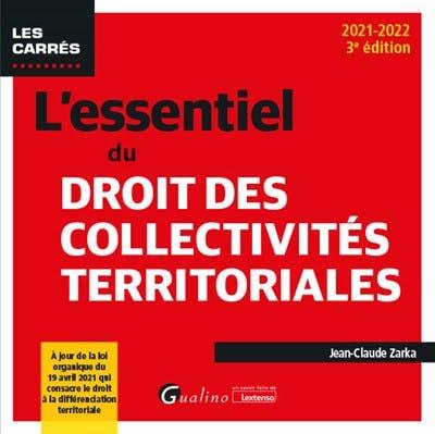 L'essentiel du droit des collectivités territoriales