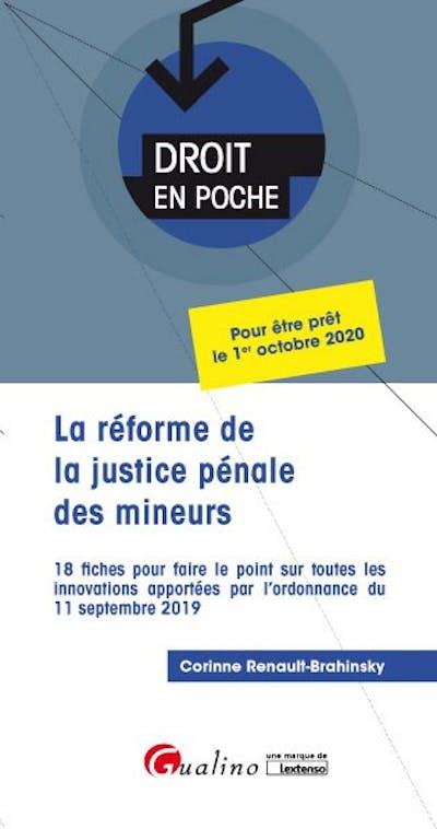 La réforme de la justice pénale des mineurs