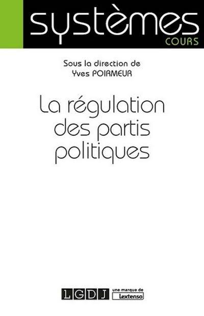 La régulation des partis politiques