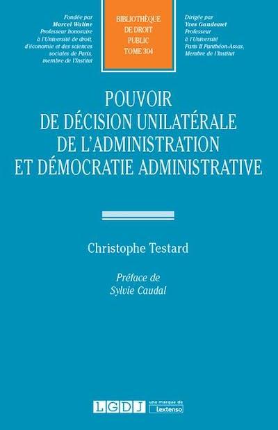 Pouvoir de décision unilatérale de l'administration et démocratie administrative