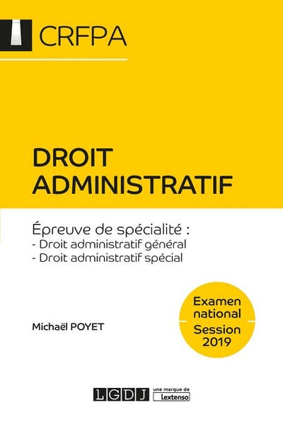 Droit administratif - CRFPA - Examen national Session 2019
