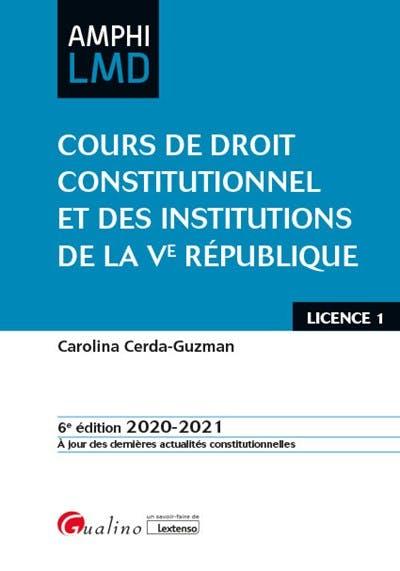 Cours de droit constitutionnel et Institutions de la Ve République