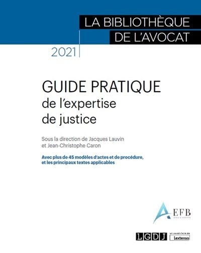 Guide pratique de l'expertise de justice
