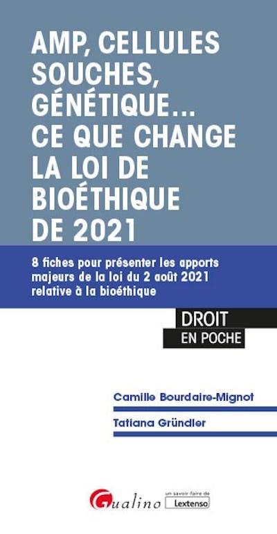 AMP, cellules souches, génétique.. ce que change la loi de bioéthique de 2021