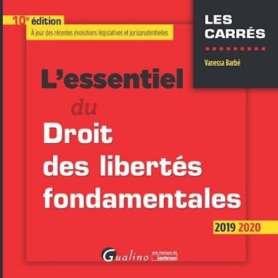 L'essentiel du Droit des libertés fondamentales