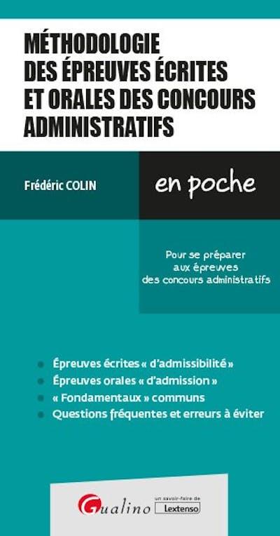 Méthodologie des épreuves écrites et orales des concours administratifs