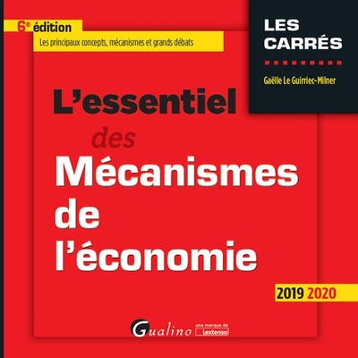 L'essentiel des Mécanismes de l'économie