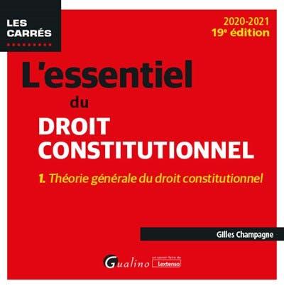 L'essentiel du droit constitutionnel - Tome I