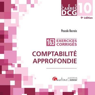 DCG 10 - Exercices corrigés - Comptabilité approfondie