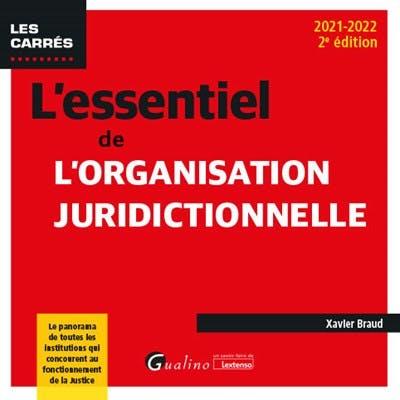 L'essentiel de l'organisation juridictionnelle