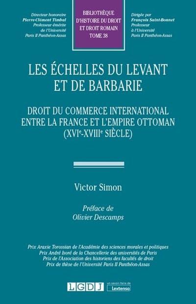 Les échelles du Levant et de Barbarie
