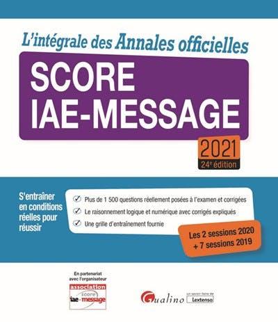 L'intégrale des Annales officielles Score IAE-Message 2021