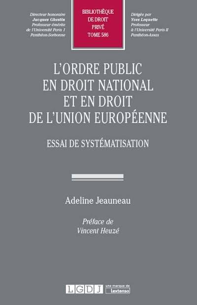 L'ordre public en droit national et en droit de l'Union européenne