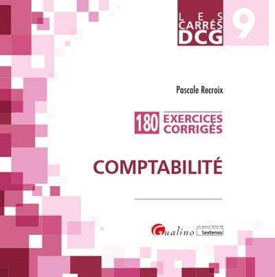 Carrés DCG 9 - Exercices corrigés Comptabilité