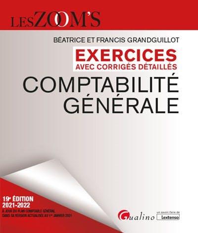 Exercices avec corrigés détaillés - Comptabilité générale