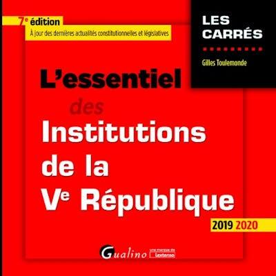 L'essentiel des Institutions de la Ve République