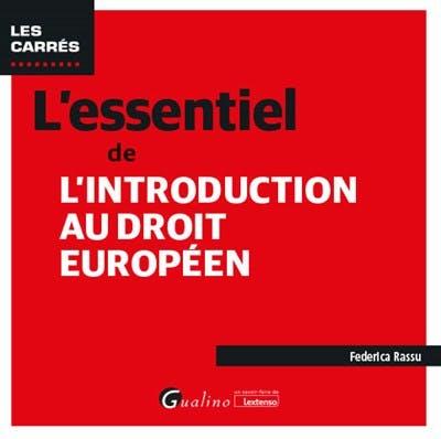 L'essentiel de l'introduction au droit européen