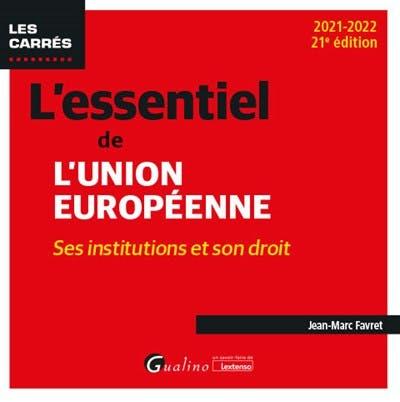 L'essentiel de l'Union européenne