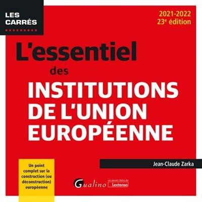 L'essentiel des institutions de l'Union européenne