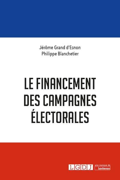 Le financement des campagnes électorales