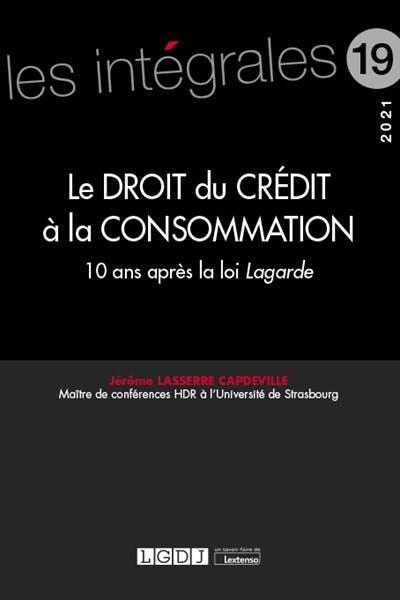 Le droit du crédit à la consommation